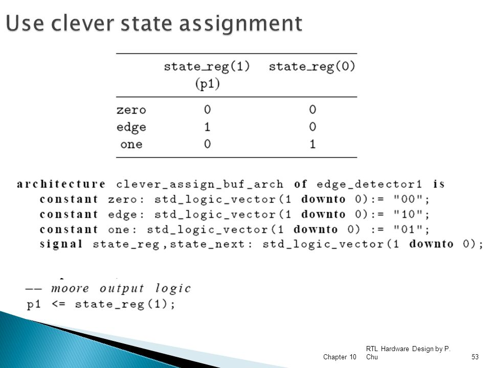 Use clever state assignment