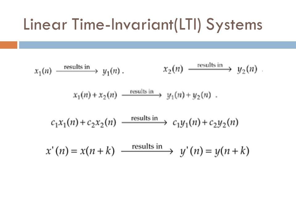 Linear Time-Invariant(LTI) Systems