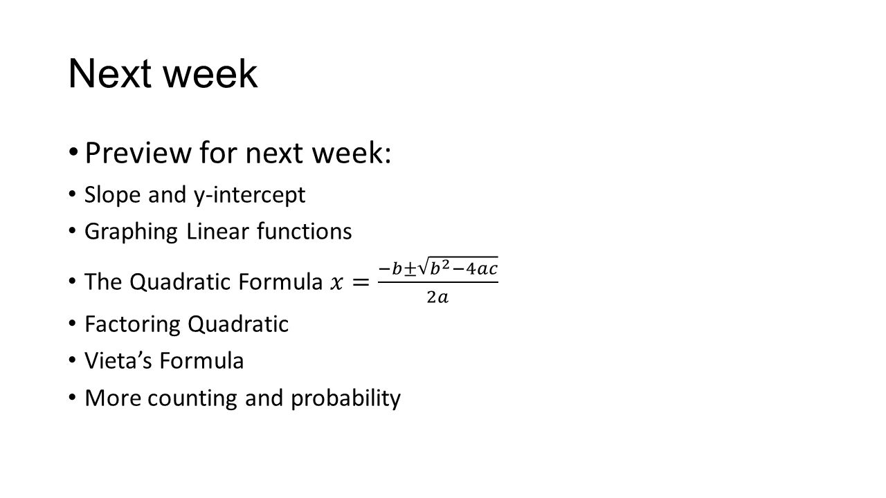 Next week Preview for next week: Slope and y-intercept