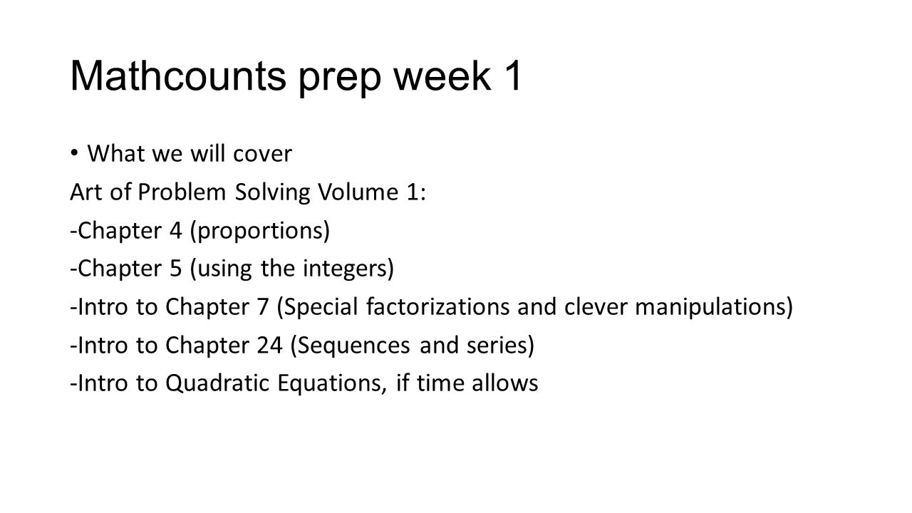 Mathcounts prep week 1 What we will cover
