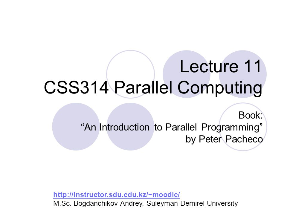 Lecture 11 CSS314 Parallel Computing
