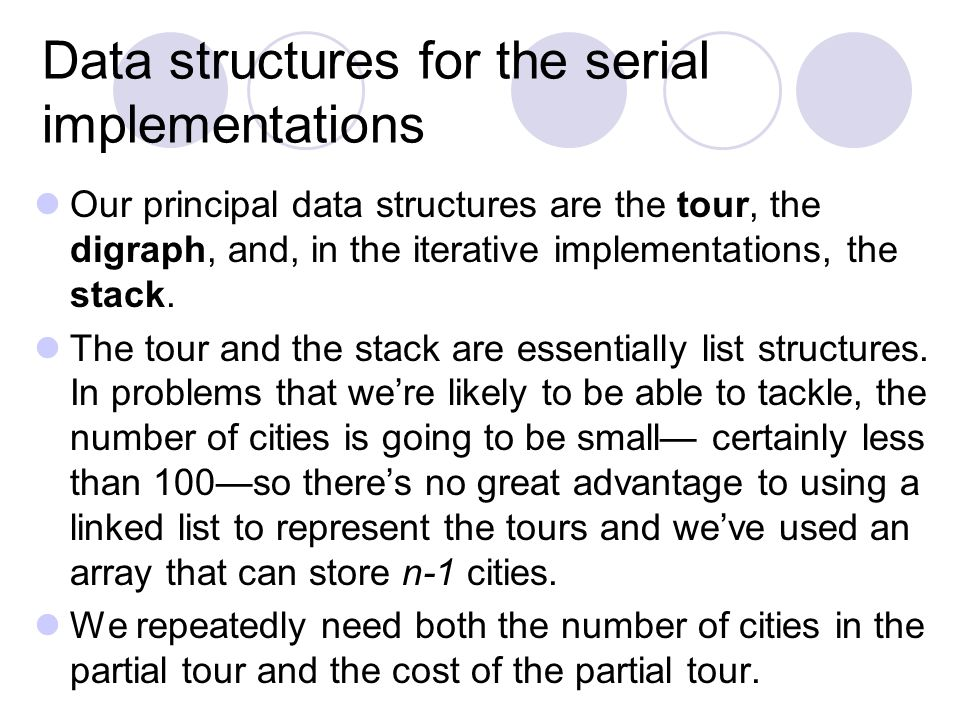Data structures for the serial implementations