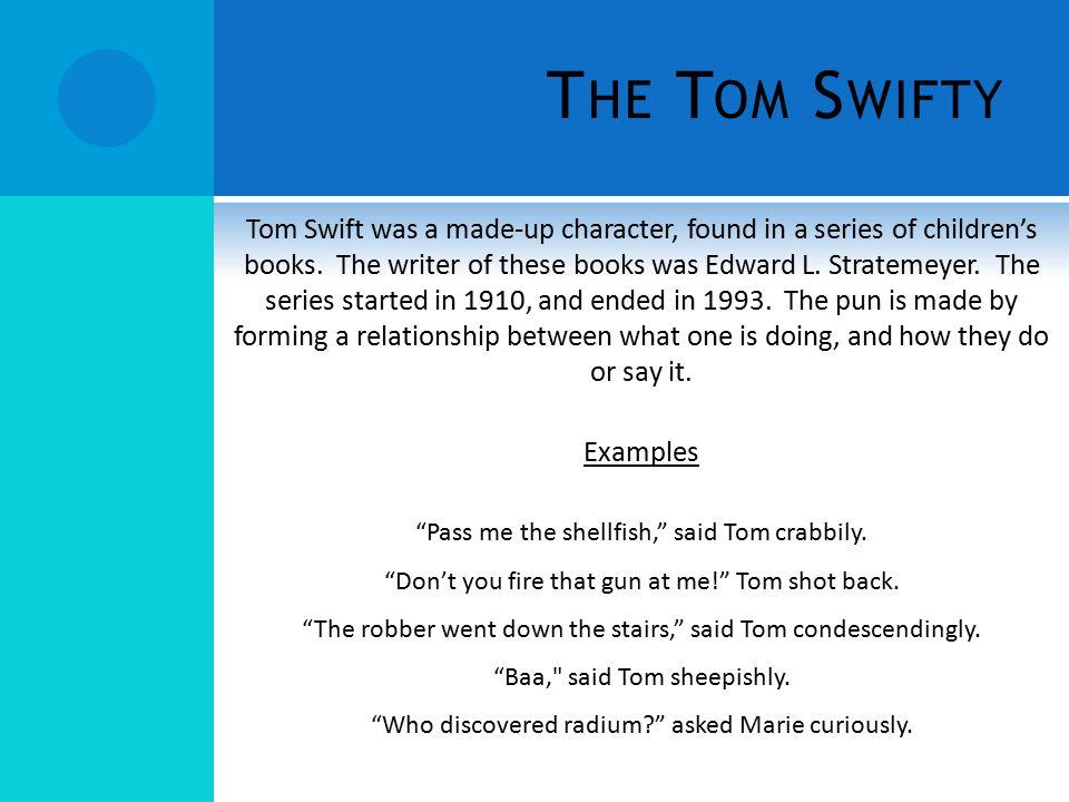 The Tom Swifty