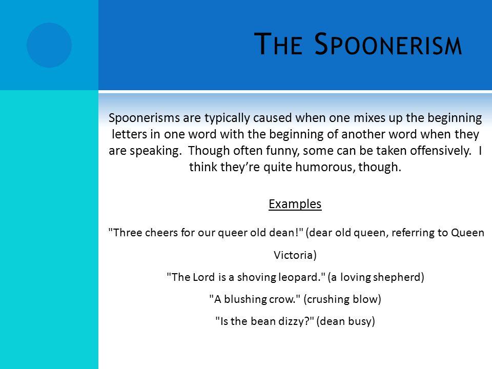 The Spoonerism