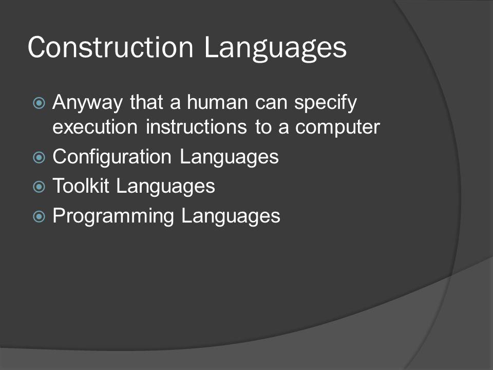 Construction Languages