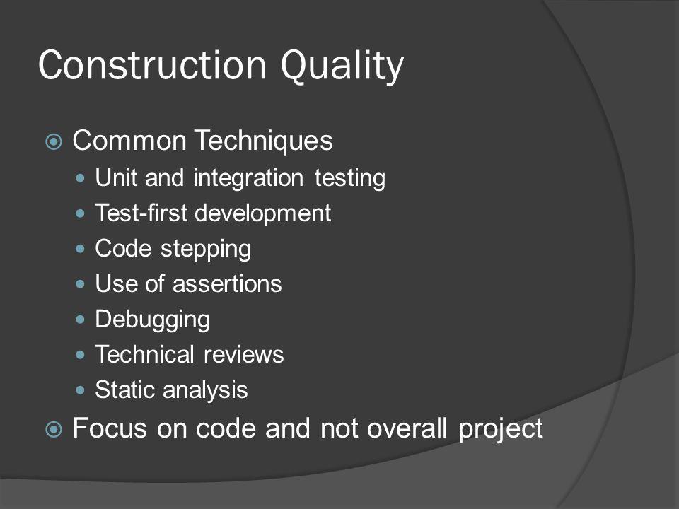 Construction Quality Common Techniques