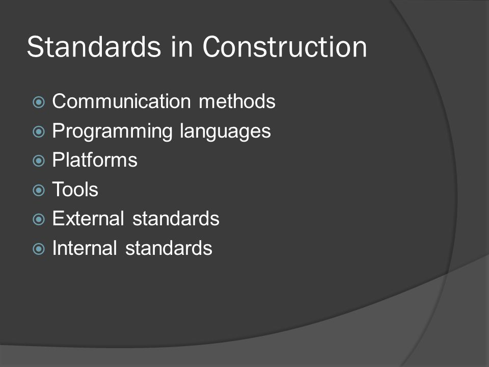 Standards in Construction