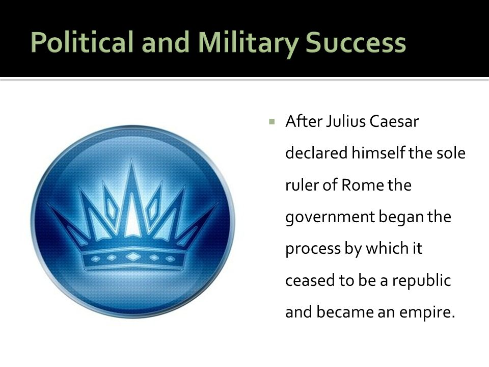 Political and Military Success