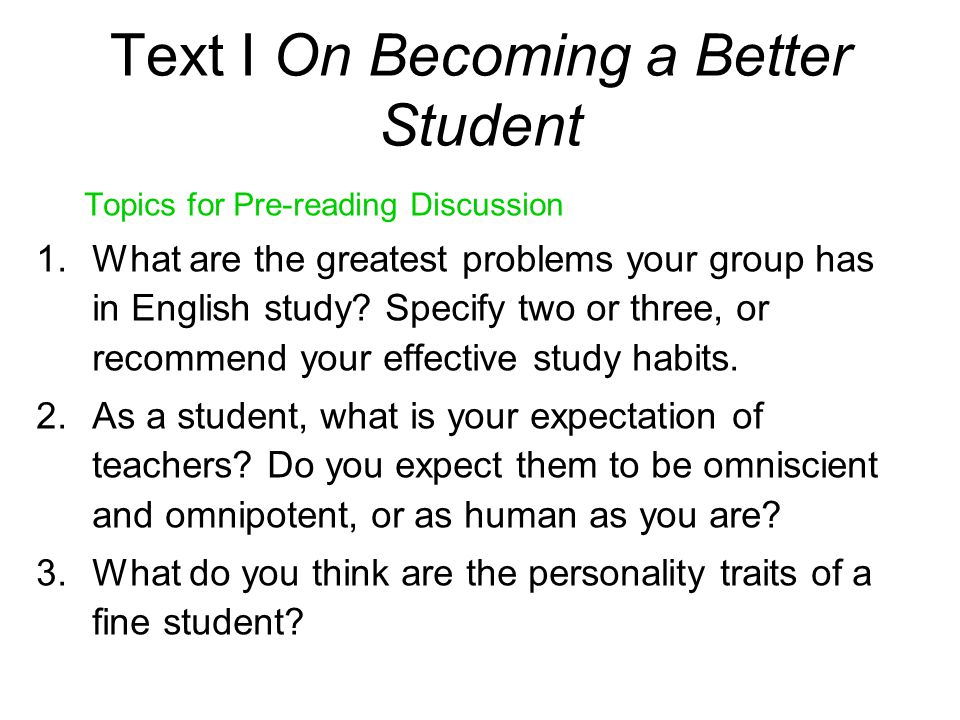 Text I On Becoming a Better Student