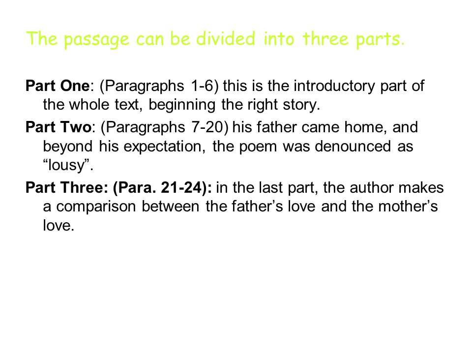 The passage can be divided into three parts.
