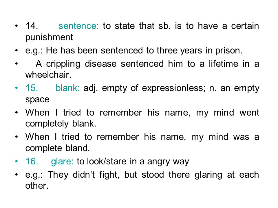 14. sentence: to state that sb. is to have a certain punishment