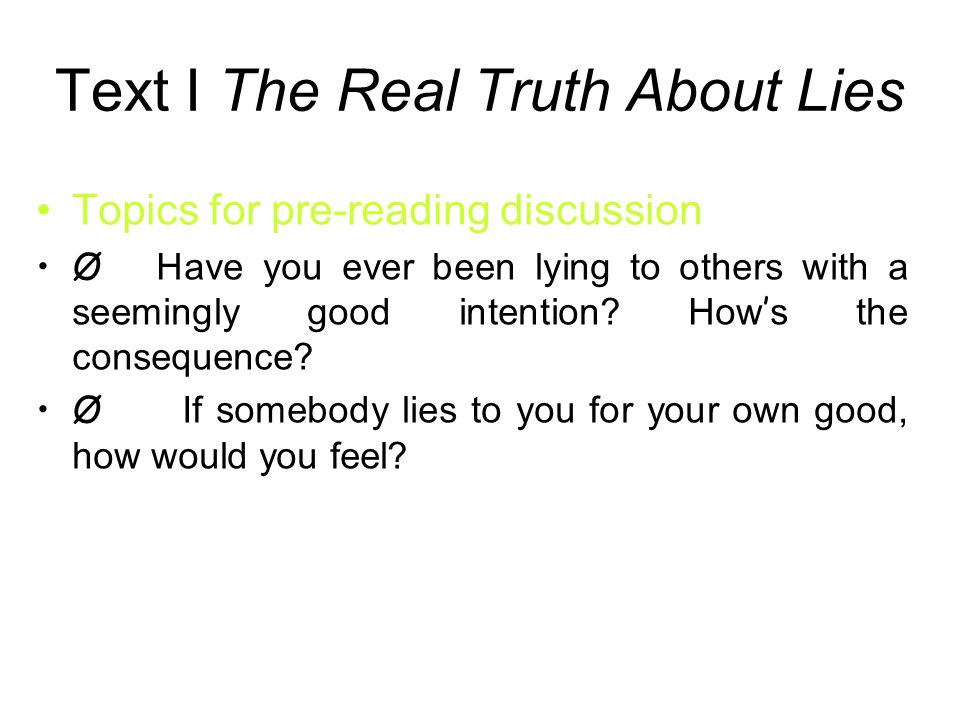 Text I The Real Truth About Lies