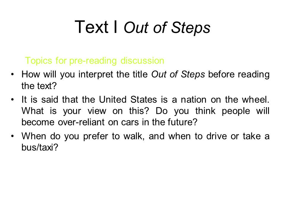 Text I Out of Steps Topics for pre-reading discussion