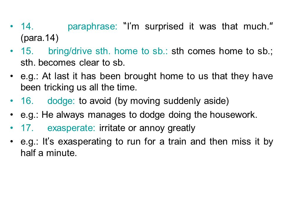 14. paraphrase: I'm surprised it was that much. (para.14)