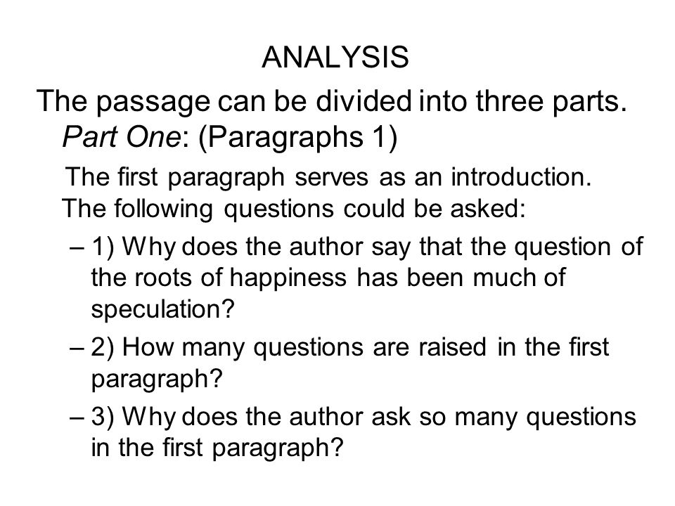 The passage can be divided into three parts. Part One: (Paragraphs 1)