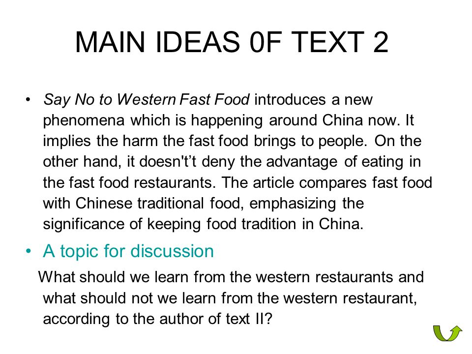 MAIN IDEAS 0F TEXT 2 A topic for discussion