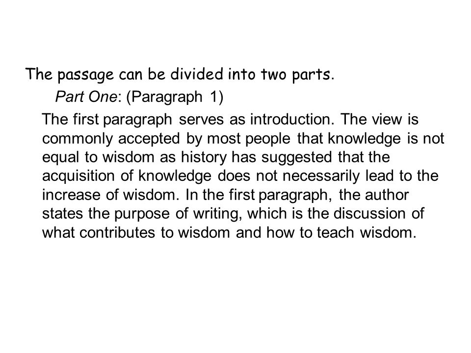 The passage can be divided into two parts.
