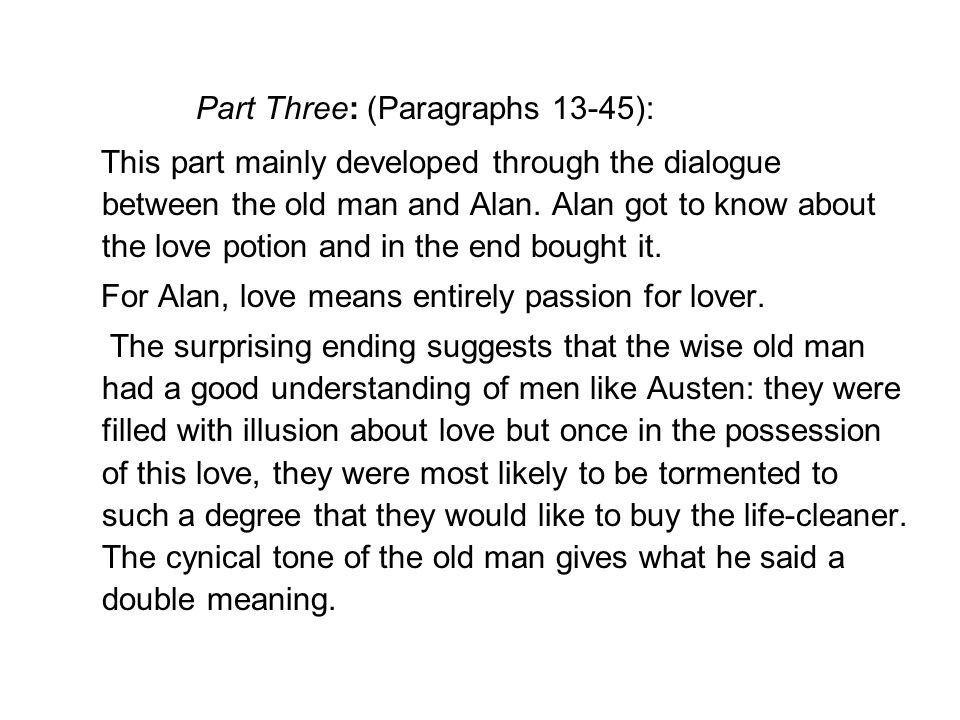 Part Three: (Paragraphs 13-45):