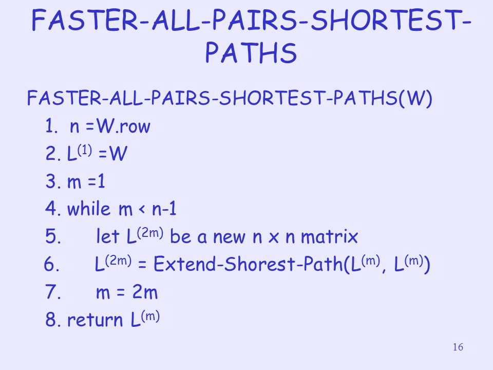 FASTER-ALL-PAIRS-SHORTEST-PATHS