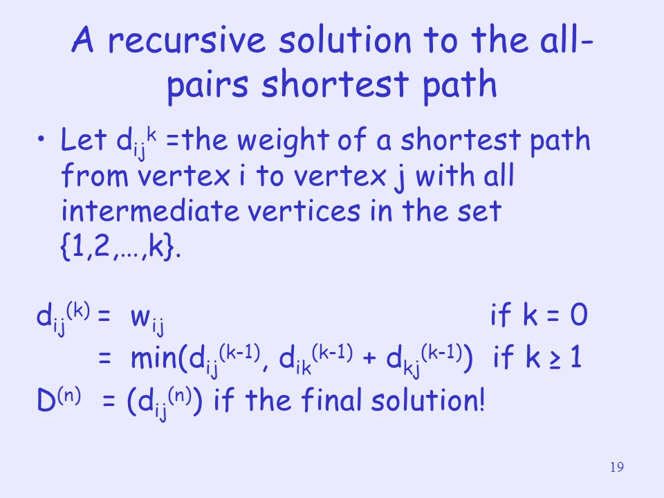 A recursive solution to the all-pairs shortest path
