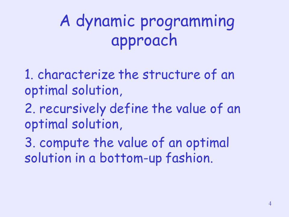 A dynamic programming approach