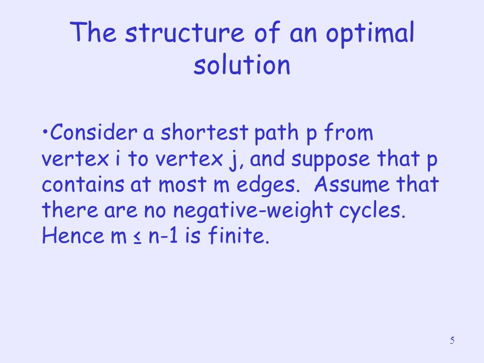 The structure of an optimal solution