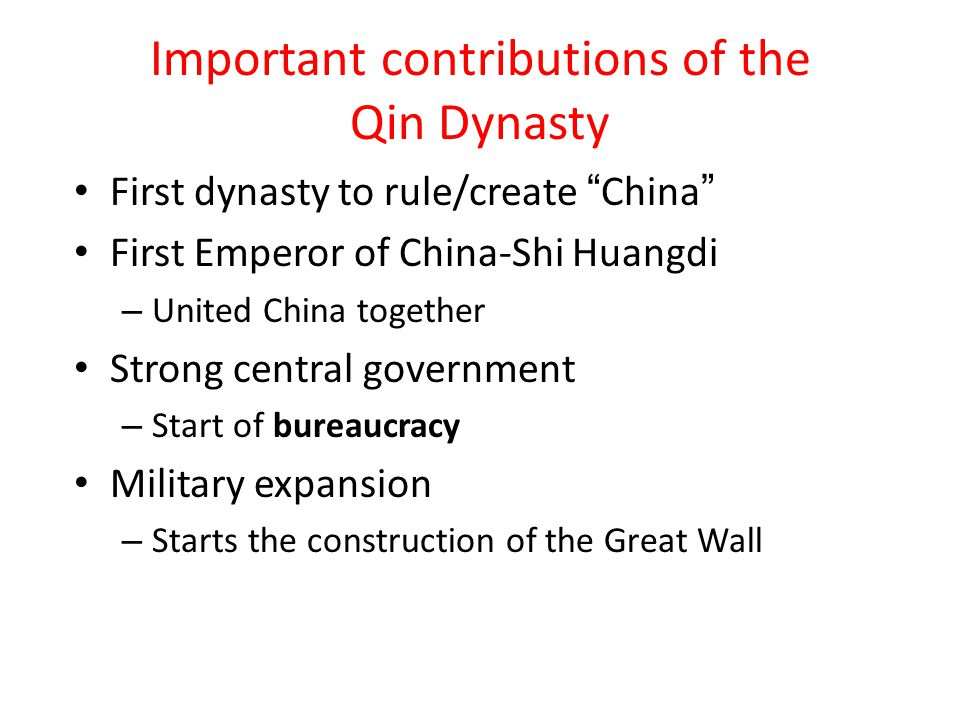 Important contributions of the Qin Dynasty