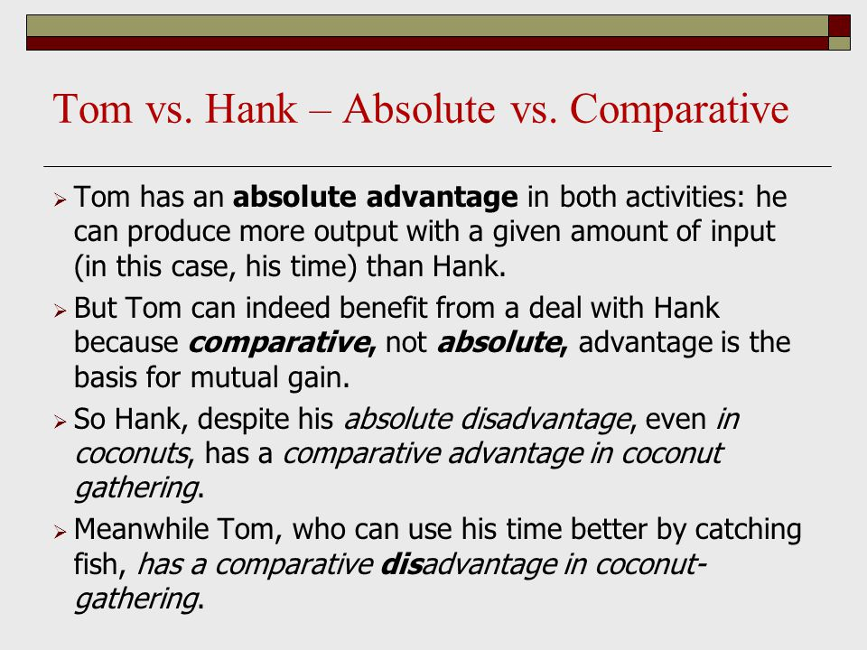 Tom vs. Hank – Absolute vs. Comparative