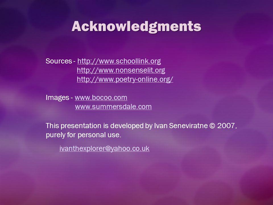 Acknowledgments Sources - http://www.schoollink.org
