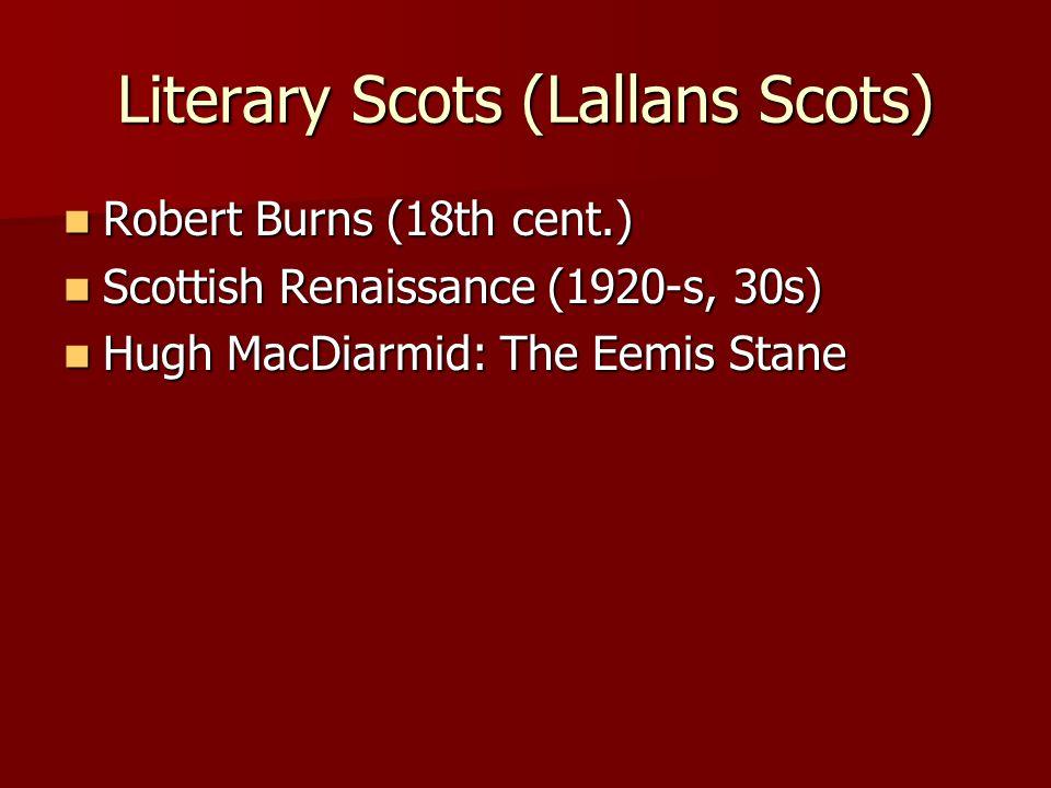 Literary Scots (Lallans Scots)