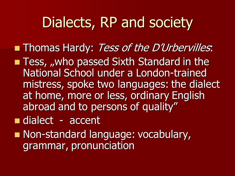 Dialects, RP and society