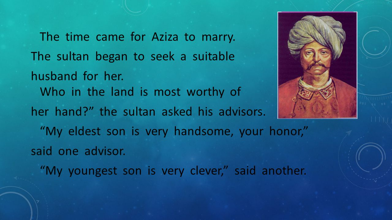The time came for Aziza to marry