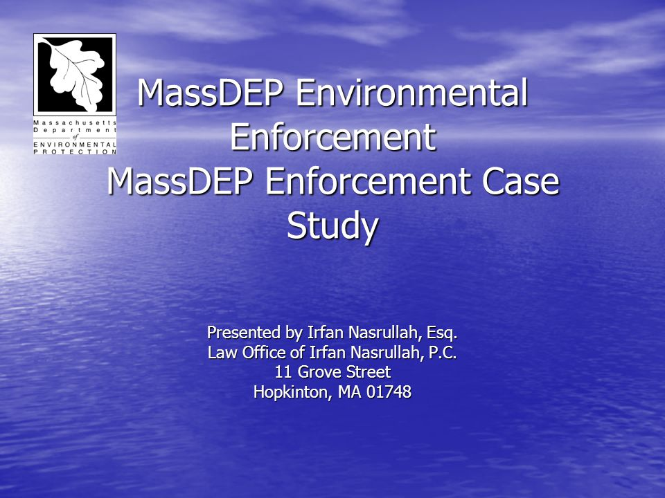 MassDEP Environmental Enforcement MassDEP Enforcement Case Study