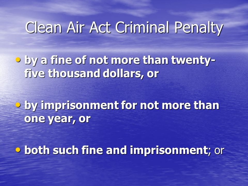 Clean Air Act Criminal Penalty