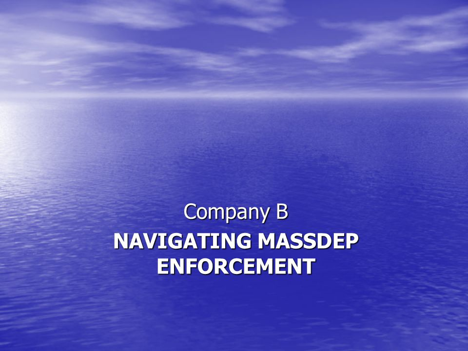 NAVIGATING MASSDEP ENFORCEMENT