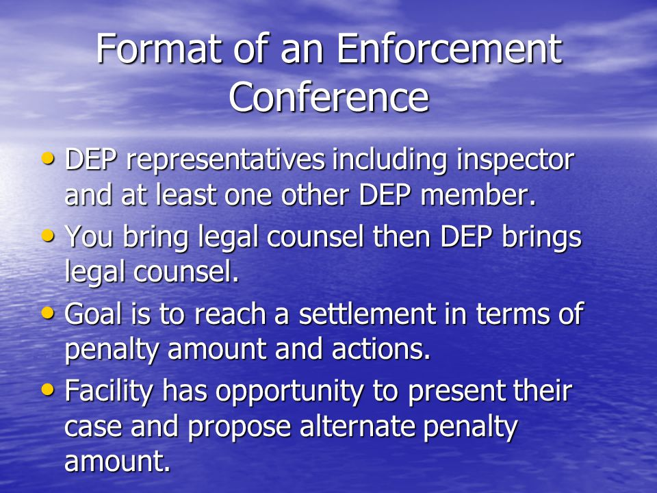 Format of an Enforcement Conference