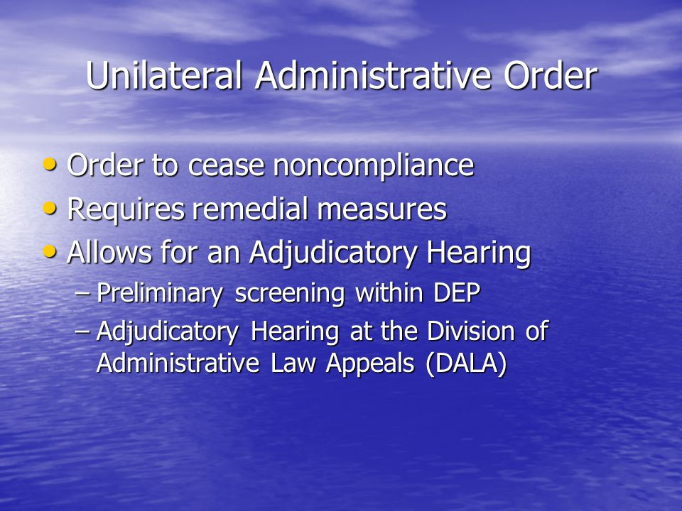 Unilateral Administrative Order