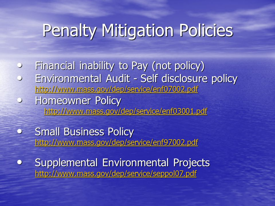 Penalty Mitigation Policies