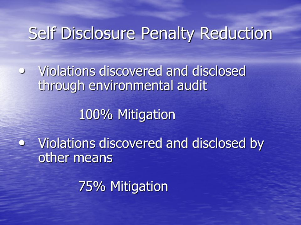 Self Disclosure Penalty Reduction