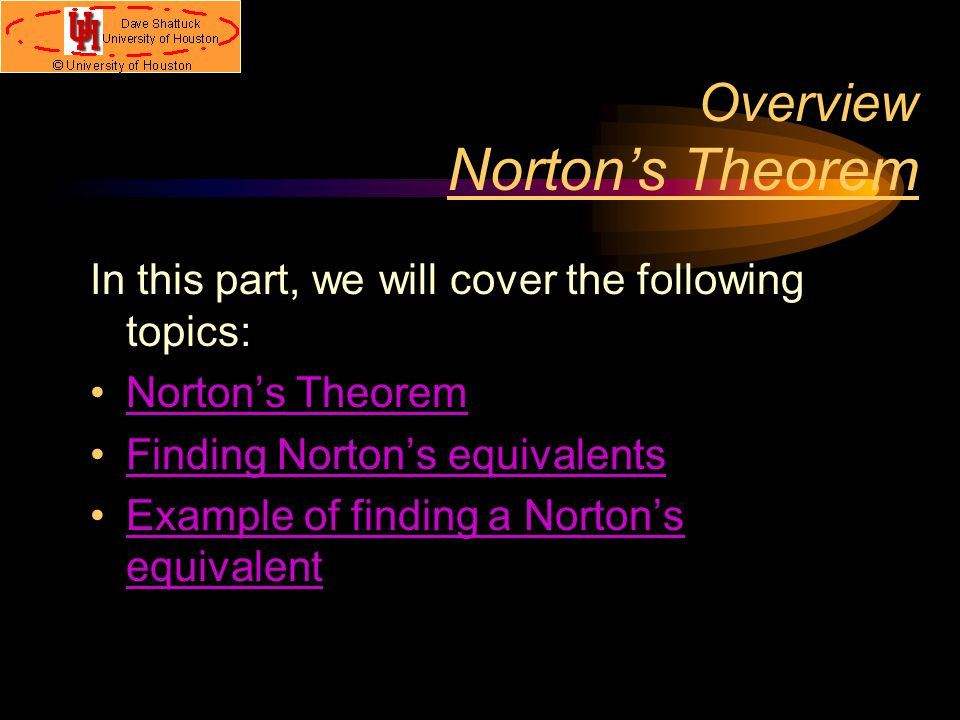 Overview Norton's Theorem