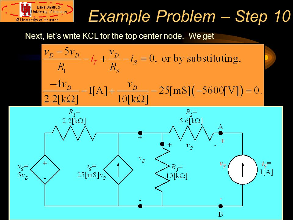 Example Problem – Step 10 Next, let's write KCL for the top center node. We get