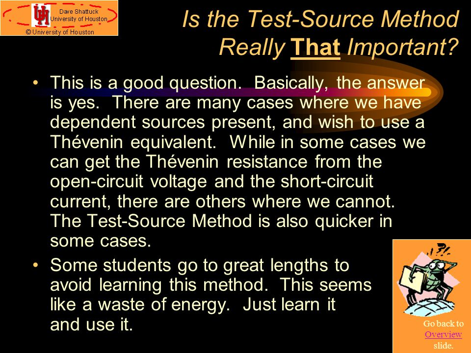 Is the Test-Source Method Really That Important