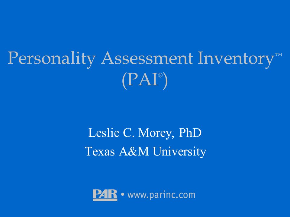 Personality Assessment Inventory™ (PAI®)