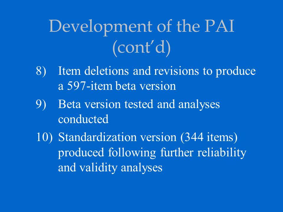 Development of the PAI (cont'd)