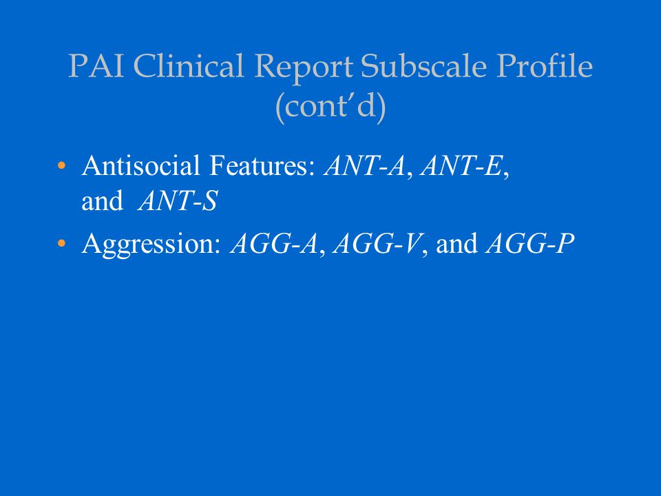 PAI Clinical Report Subscale Profile (cont'd)