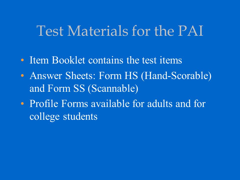 Test Materials for the PAI