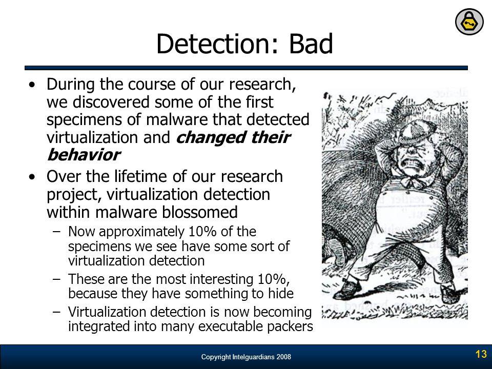 Detection: Bad