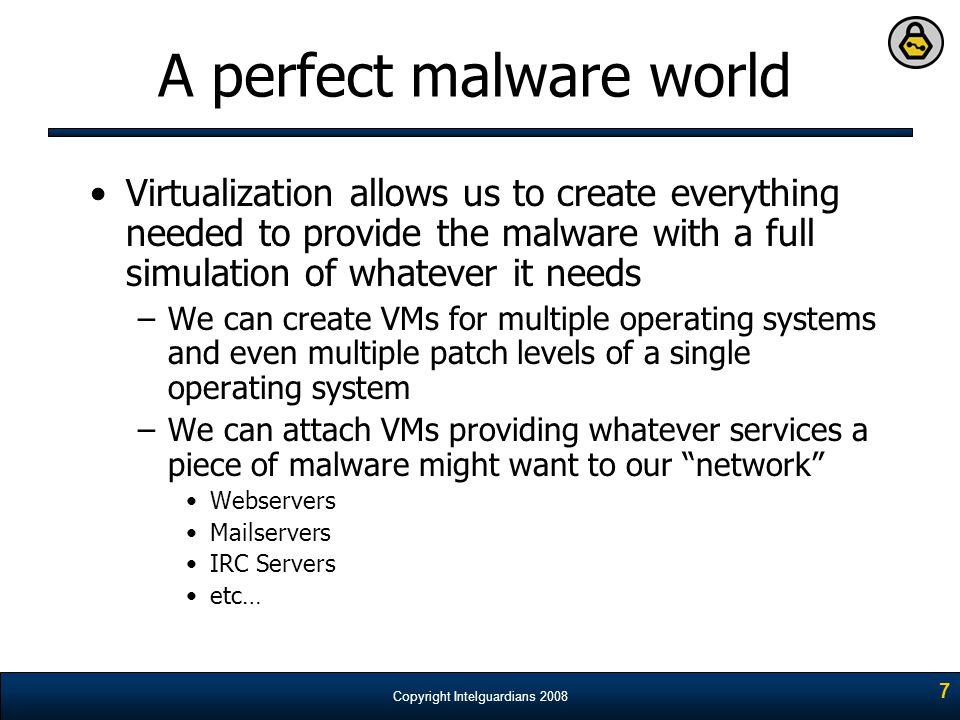 A perfect malware world