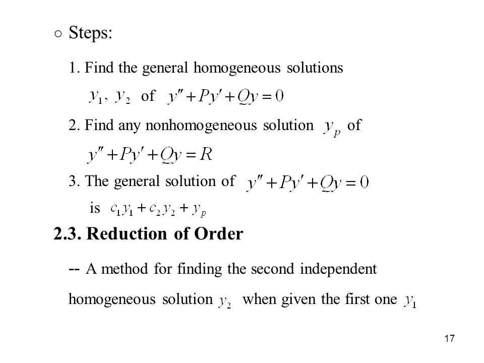 1. Find the general homogeneous solutions