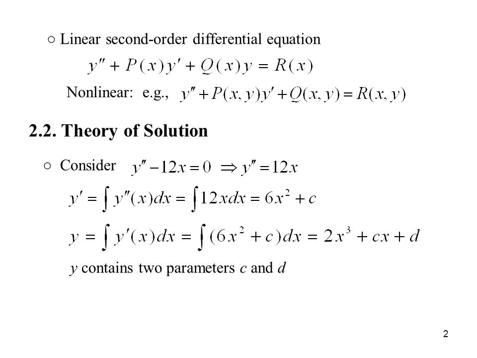 ○ Linear second-order differential equation